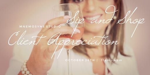 Client Appreciation Day at Mnemosyne Studio Sip an