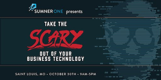 SumnerOne Presents: Take the Scary Out of Your Office Technology