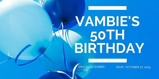 Vambie's Birthday Party