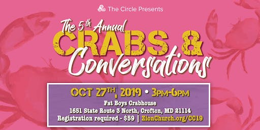 Zion Church - The Circle Ministry Presents: Crabs and Conversations