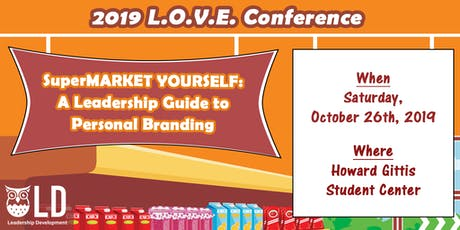 The 2019 L.O.V.E. Conference: SuperMARKET Yourself tickets