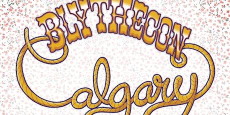 Blythecon Calgary 2020 tickets