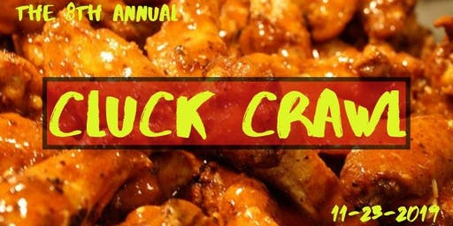 The Cluck Crawl - 8th Annual