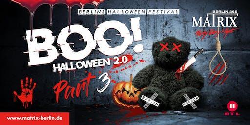 BOO! Halloween Festival Berlin - Part 3 The Final! I Sa. 02. Nov. 2019