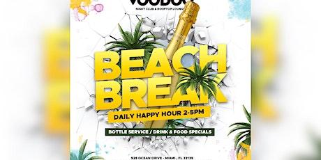 Happy Hour - Beach Break at Voodoo tickets