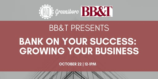 Bank on Your Success: Growing Your Business