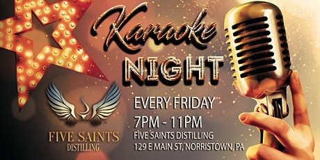 Friday Karaoke at Five Saints Distilling (Norristown | Montgomery County, PA) tickets
