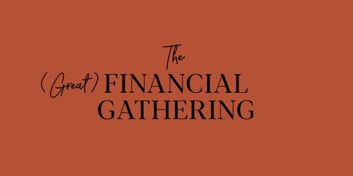 The Great Financial Gathering