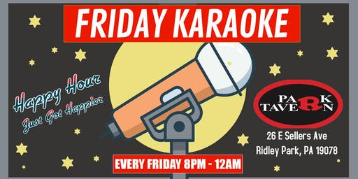 Friday Karaoke at R Park Tavern (Ridley Park | Delaware County, PA)