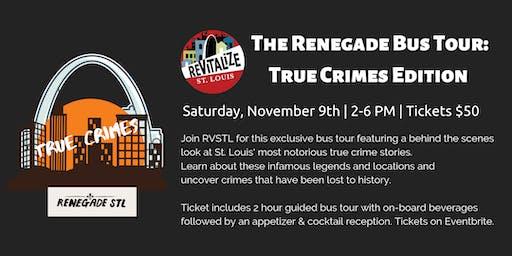 Renegade Bus Tour True Crimes Edition