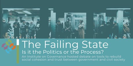 The Failing State: Is it the Politics or the Process? tickets