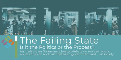 The Failing State: Is it the Politics or the Process?