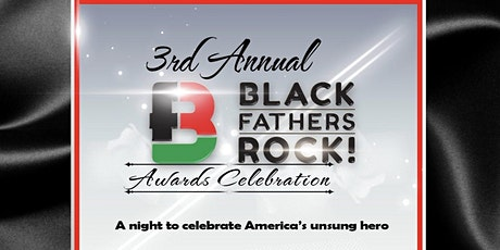 3rd Annual Black Fathers Rock Celebration  tickets