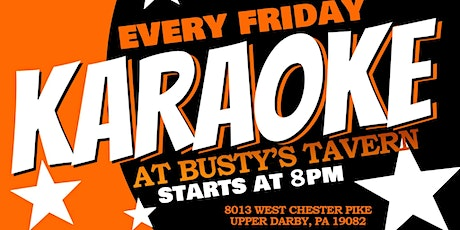 Friday Karaoke at Busty's Tavern (Upper Darby | Delaware County, PA) tickets