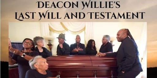 Deacon Willie's Last Will and Testament