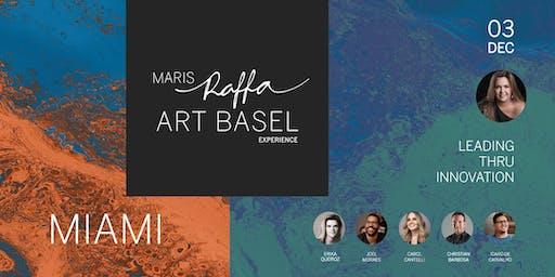 MARIS RAFFA EXPERIENCE ART BASEL