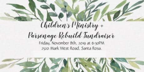 Living Roots Children's Ministry + Parsonage Rebuild Fundraiser tickets