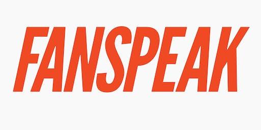 PREVIEW: Fanspeak