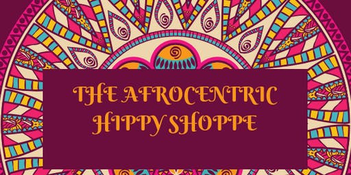 The Afrocentric Hippy Pop Up Shoppe
