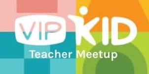 Barrington, IL VIPKid Meetup hosted by Jennie ClarkMoran