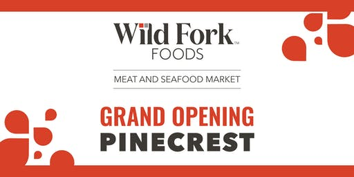 Wild Fork Foods Grand Opening Pinecrest