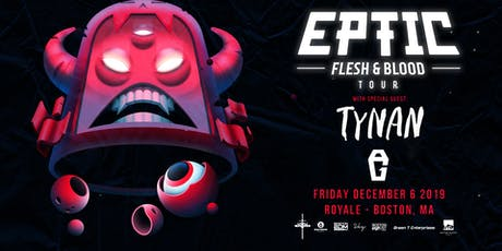 Eptic | 12.6.19 | 10:00 PM | 21+ tickets