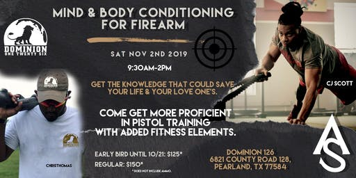 MIND & BODY CONDITIONING FOR FIREARM
