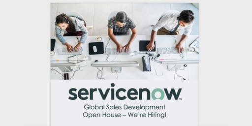ServiceNow Global Sales Development - Open House