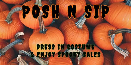 HALLOWEEN POSH N SIP NYC / NEW YORK / NEW JERSEY / HUDSON VALLEY / POSHMARK tickets