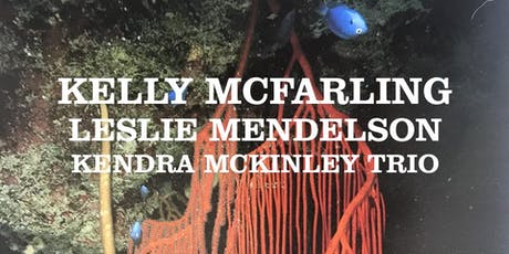 KELLY MCFARLING  with Leslie Mendelson and  Kendra McKinley tickets