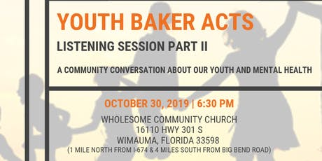 Youth Baker Acts Listening Session - Part II tickets