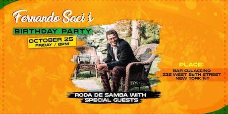 Fernando Saci's Birthday Celebration tickets