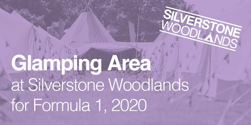Glamping Area at Silverstone Woodlands, Formula 1