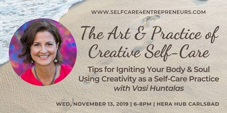 """The Art and Practice of Creative Self-Care"" with Vasi Huntalas tickets"