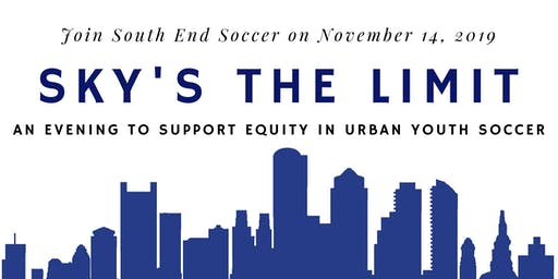Sky's The Limit: An Evening to Support Equity in Urban Youth Soccer