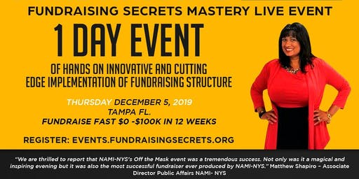Fundraising Secrets Mastery Live Event Tampa, Fl