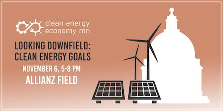 Looking Downfield: Clean Energy Goals tickets