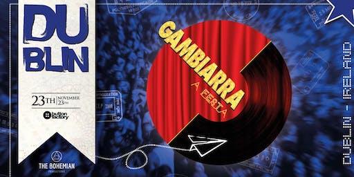 Gambiarra A Festa - Dublin [23/11]