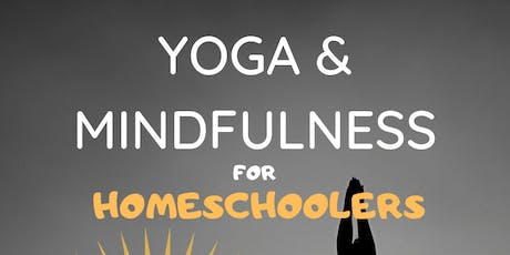 Yoga & Mindfulness for Homeschoolers tickets