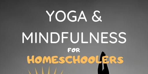 Yoga & Mindfulness for Homeschoolers