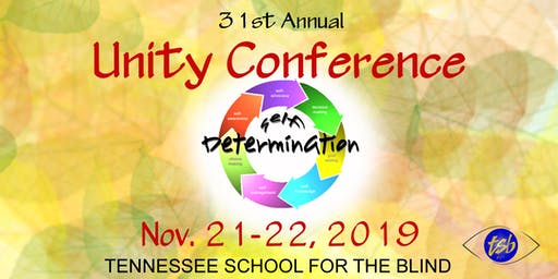 2019 Unity Conference - Self Determination Empowers Success
