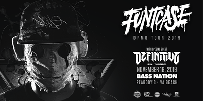 Bass Nation Presents: Funtcase w/Definitive