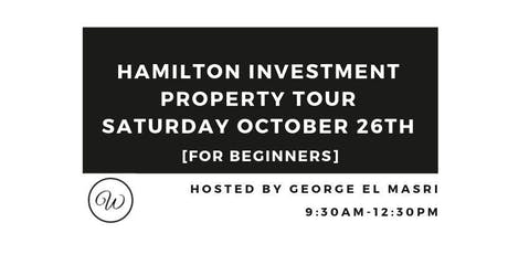 Hamilton Investment Property Tour For Beginners - October 2019 tickets