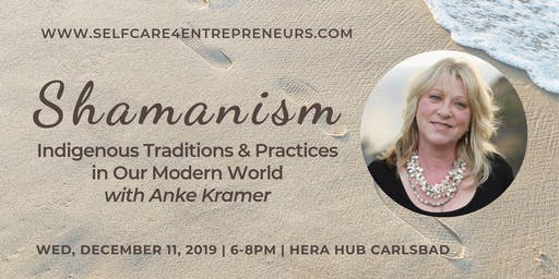 """Shamanism in our Modern World"" with Anke Kramer"