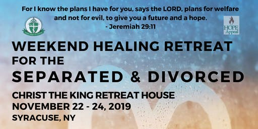 19th Annual Healing Retreat for the Separated & Divorced