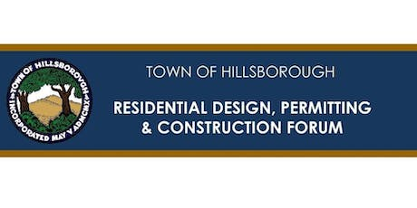 2019 Town of Hillsborough: Design, Permitting and Construction Forum tickets