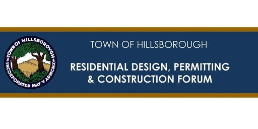 2019 Town of Hillsborough: Design, Permitting and Construction Forum