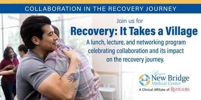 Recovery:   It Takes a Village