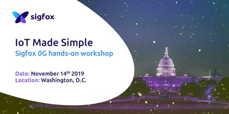 Discover the Sigfox Network - Washington Workshop tickets