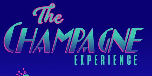 The Champagne Experience October 26th-27th